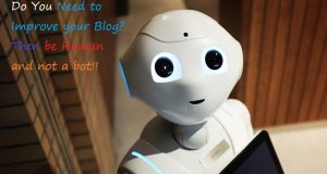 Want to Improve Your Blog- Be Human