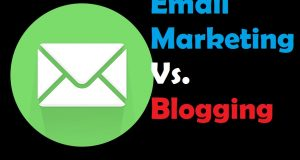 Email Marketing Vs Blogging – Everything That You Need To Know 3
