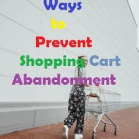Ways to Prevent Shopping Cart Abandonment