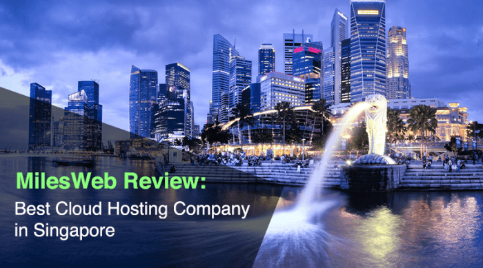 MilesWeb Review: Best Cloud Hosting Company in Singapore