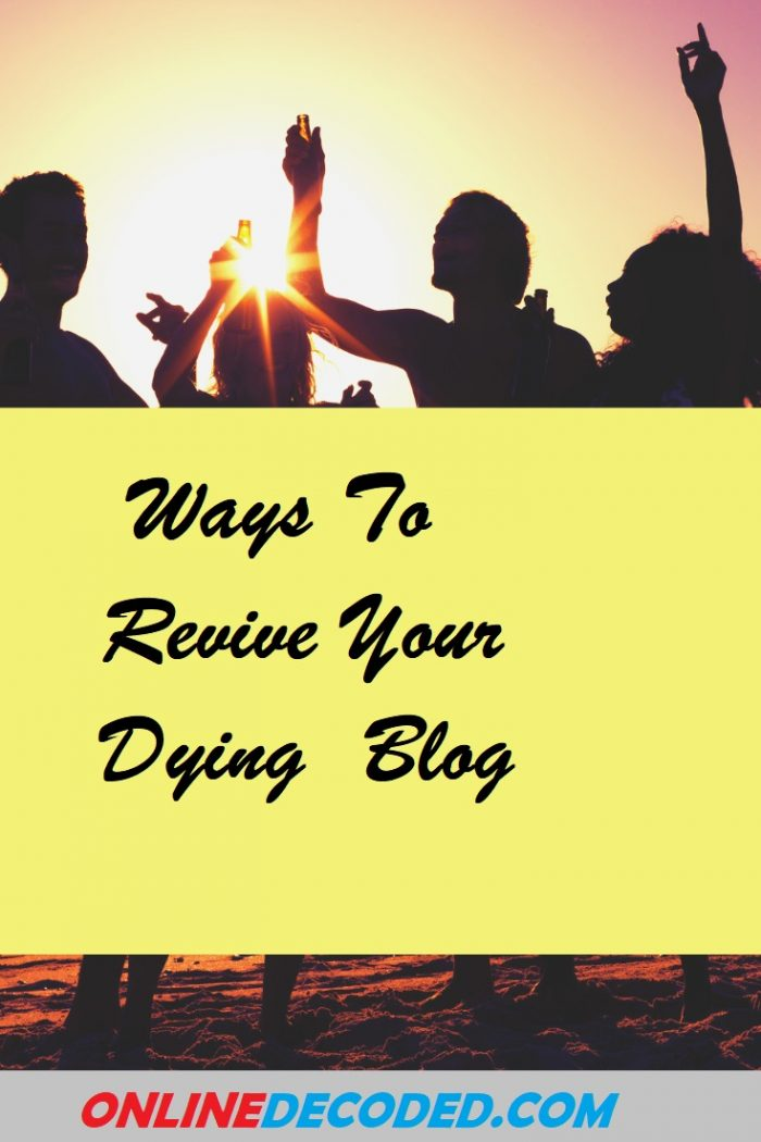 ways-to-revive-your-dying-blog