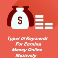 Types Of Keywords For Earning Money Online Massively