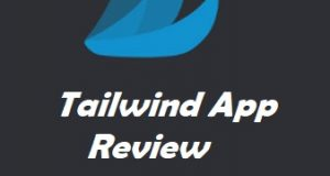 Tailwind Review - Best Tool to Increase Pinterest Traffic