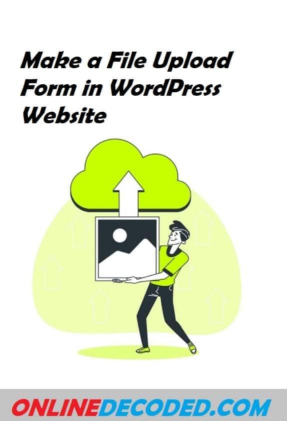make a file upload in WordPress